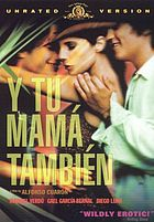 Y tu mamá también And your mother too