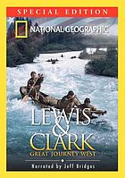 Lewis & Clark great journey West