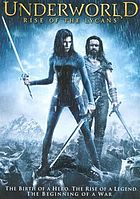Underworld. Rise of the Lycans