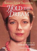 Barbara Taylor Bradford's hold the dream