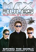 Max rules adventures of a super spy