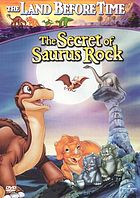 The land before time VI the secret of Saurus Rock