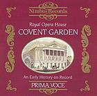 The Royal Opera House Covent Garden an early history on record
