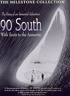90 ̊South with Scott to the Antarctic