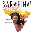 Sarafina! the sound of freedom ; music from the motion picture soundtrack