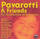 Pavarotti &amp; friends for Guatemala and Kosovo