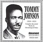 Tommy Johnson (1928-1929) complete recorded works in chronological order