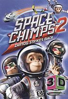 Space chimps 2 Zartog strikes back