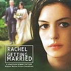 Rachel getting married original motion picture soundtrack