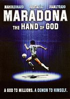 Maradona, the hand of God Maradona, la mano de Dios