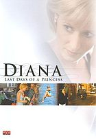 Diana last days of a princess