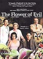 La fleur du mal The flower of evil