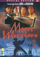 The moon warriors Zhan shen chuan shuo