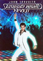 Saturday night feverSaturday night fever