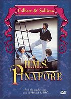 Gilbert & Sullivan's H.M.S. Pinafore, or The lass that loved a sailor