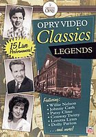 Opry video classics. Legends