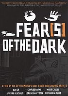 Fear(s) of the dark Peur(s) du noir