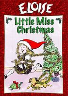 Eloise. Little Miss Christmas