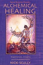 Alchemical healing experience, insights and empowerments
