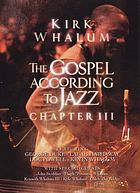 The gospel according to jazz. Chapter III