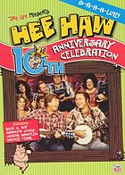 The Hee haw collection. 10th anniversary celebration