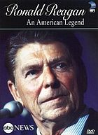 Ronald Reagan an American legend