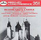 Bluebeard's castle three excerpts / Alban Berg