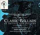 Classic ballads of Britain and Ireland. Volume two