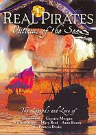 Real pirates outlaws of the sea