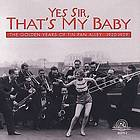 Yes sir, that's my baby the golden years of Tin Pan Alley, 1920-1929