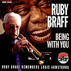 Ruby Braff remembers Louis Armstrong being with you