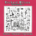 Symphony no. 1 Gnomics ; Tribulations ; Viola sonata