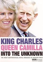 King Charles, Queen Camilla into the unknown