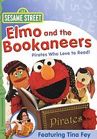 Sesame Street. Elmo and the Bookaneers