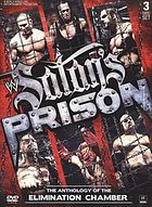 Satan's prison the anthology of the Elimination Chamber