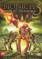 Bionicle 3. Web of shadows
