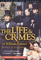 The life & crimes of William Palmer prince of poisoners