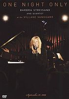 One night only Barbra Streisand and quartet at the Village Vanguard