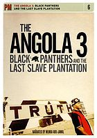 The Angola 3 Black Panthers and the last slave plantation
