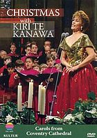 Christmas with Kiri Te Kanawa carols from Coventry Cathedral