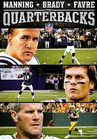 The quarterbacks-- Manning, Brady, Favre