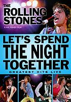 The Rolling Stones Let's spend the night together
