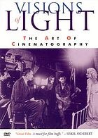 Visions of light the art of cinematography