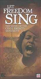 Let freedom sing the music of the civil rights movement