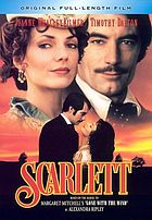 Scarlett the sequel to Gone with the wind, the greatest love story ever told