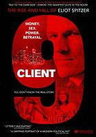 Client-9 the rise and fall of Eliot Spitzer