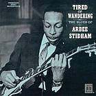 Tired of wandering the Blues of Arbee Stidham