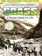 Grass a nation's battle for life