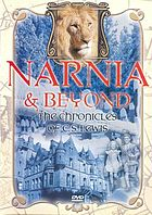 Narnia & beyond the chronicles of C.S. Lewis