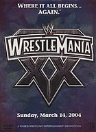 WrestleMania XX Sunday, March 14, 2004
